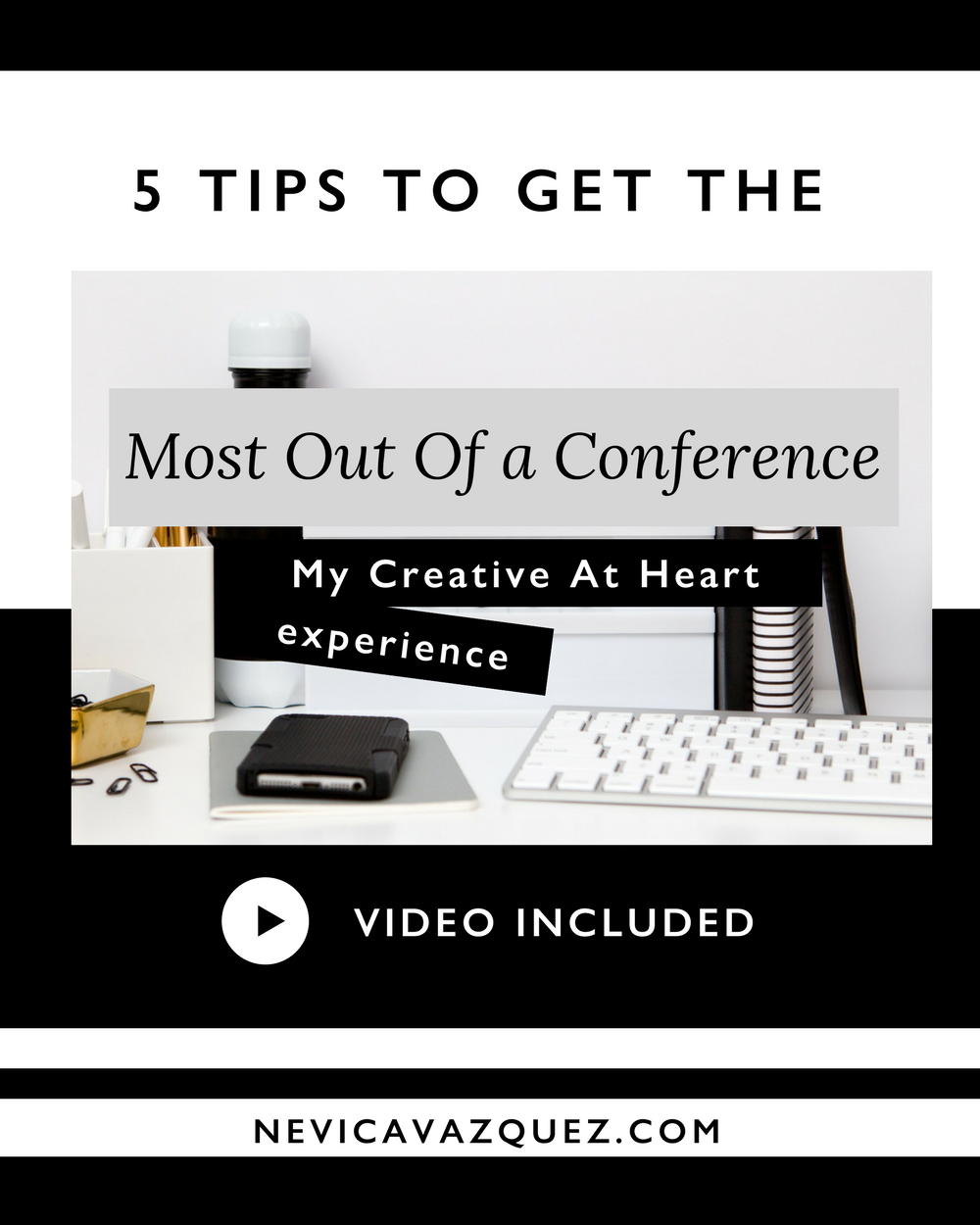 5 Tips To Getting The Most Out Of a Conference - My Creative at Heart Experience