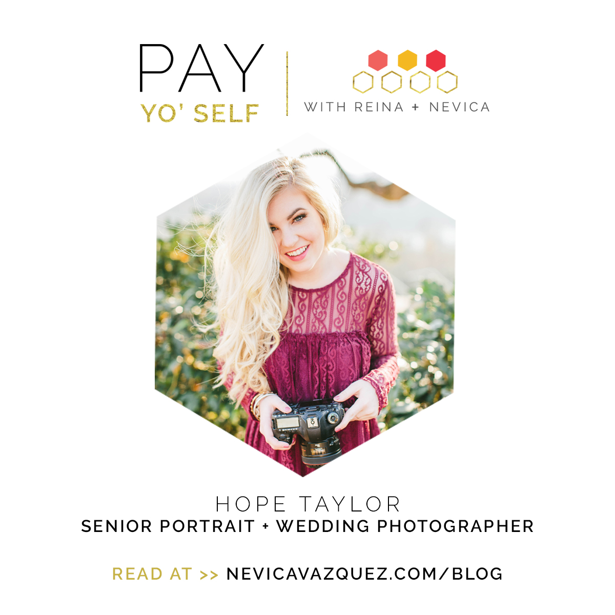 Pay Yo' Self Series – Hope Taylor Photography