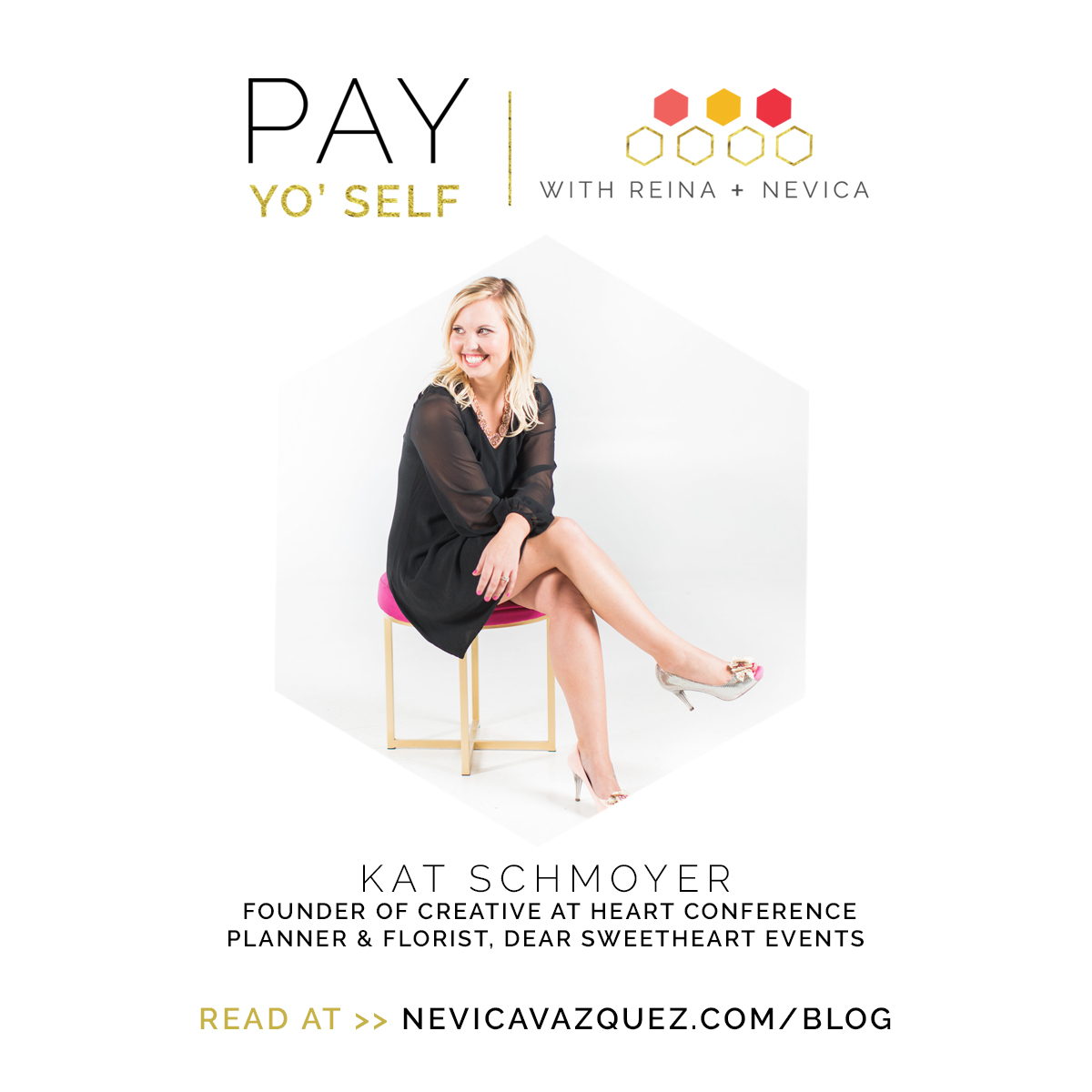 Pay Yo' Self Series – Dear Sweetheart Events
