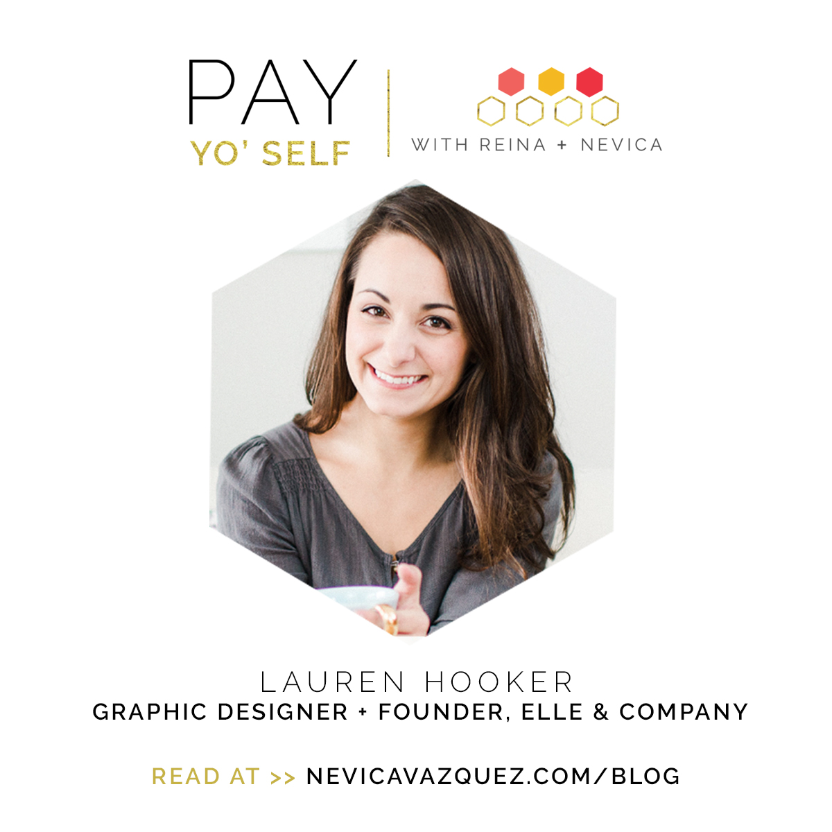 Pay Yo' Self Series – Elle & Company Interview