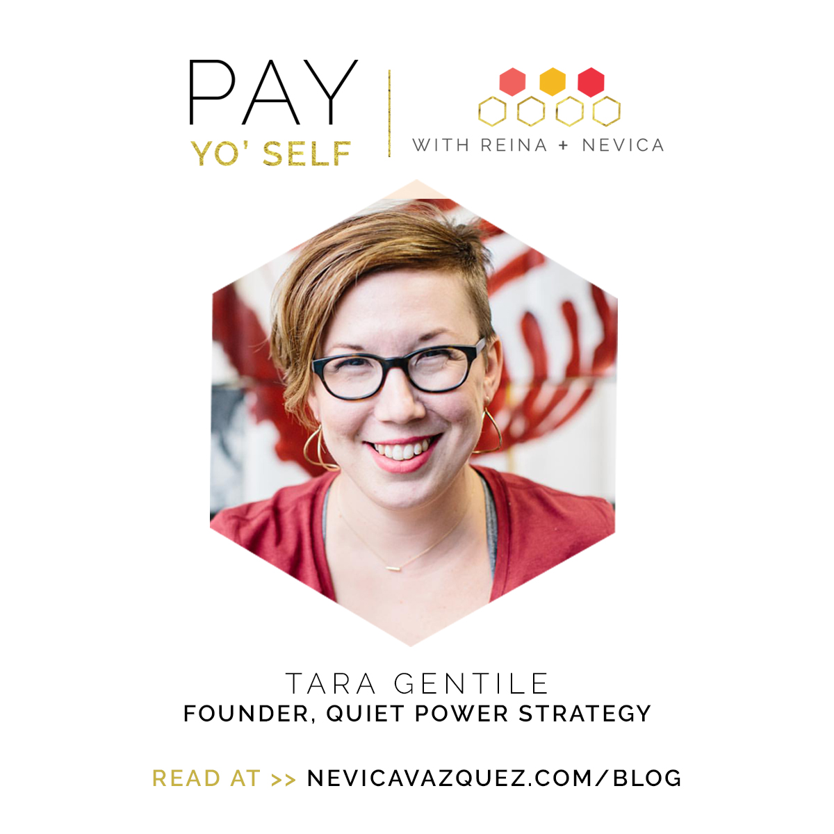 Pay Yo' Self Series – Tara Gentile