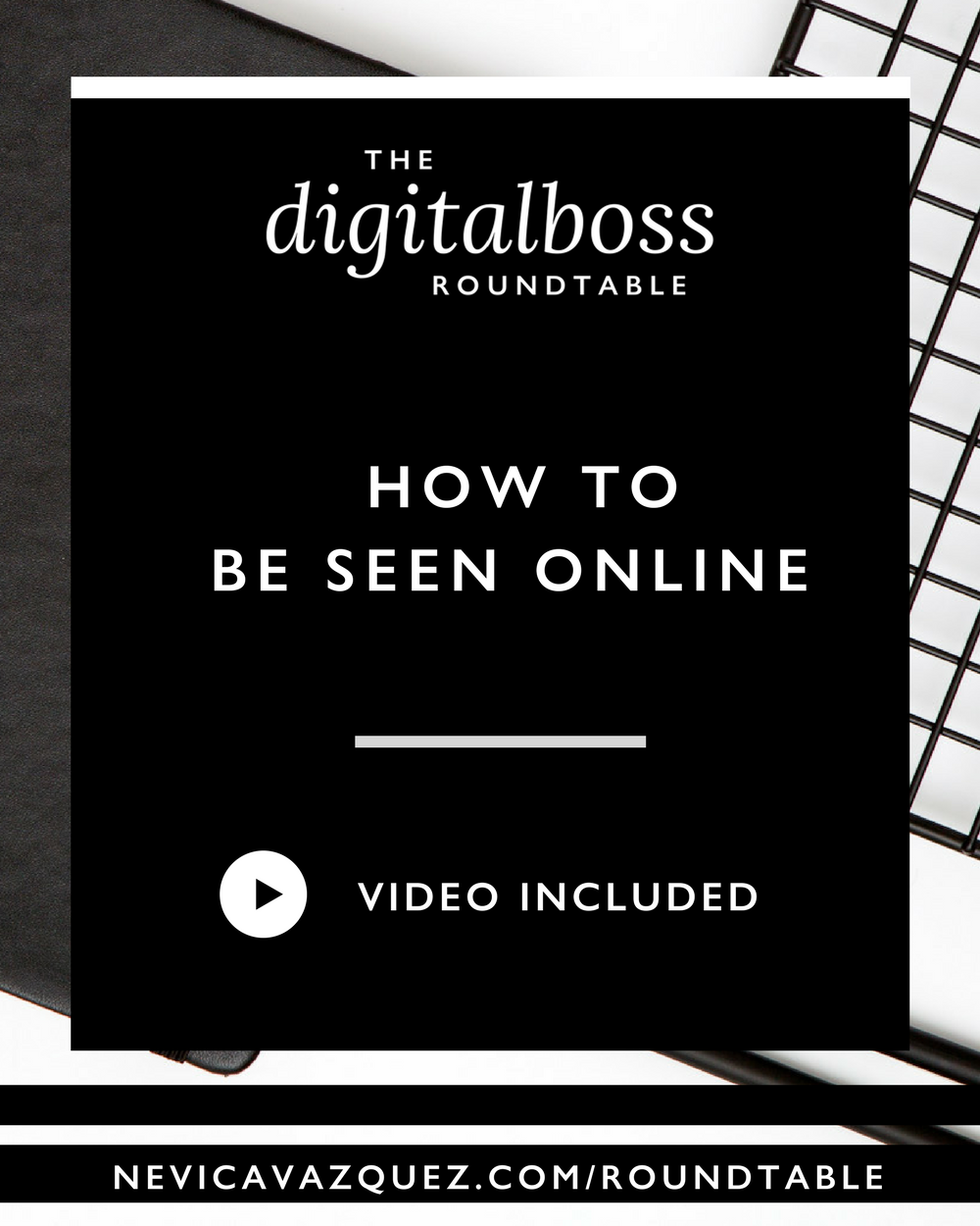 How To Be Seen Online [Roundtable Series With Dannie Fountain and Meghan Maydel]