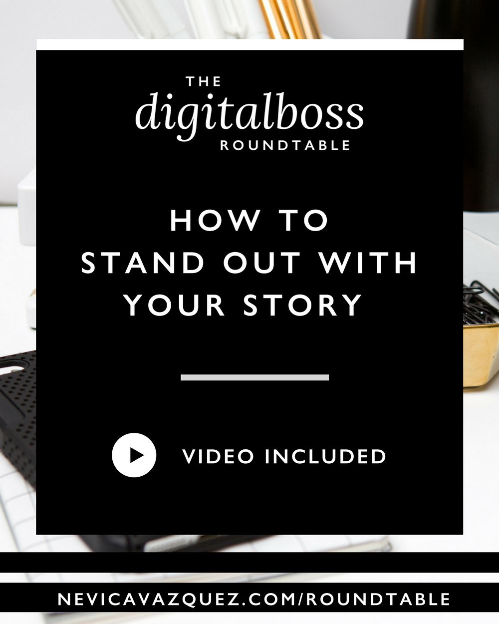 How To Stand Out With Your Story [Roundtable Series With Annie Franceschi, Bonnie Bakhtiari, and Mallika Malhotra]