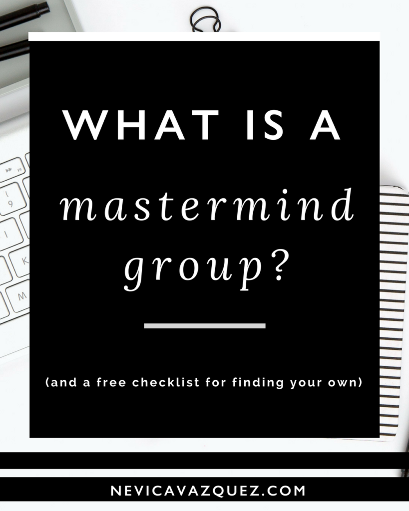 Wish you had a group of business besties you could turn to any time you had a question about your biz? Learn more about what a mastermind group is.