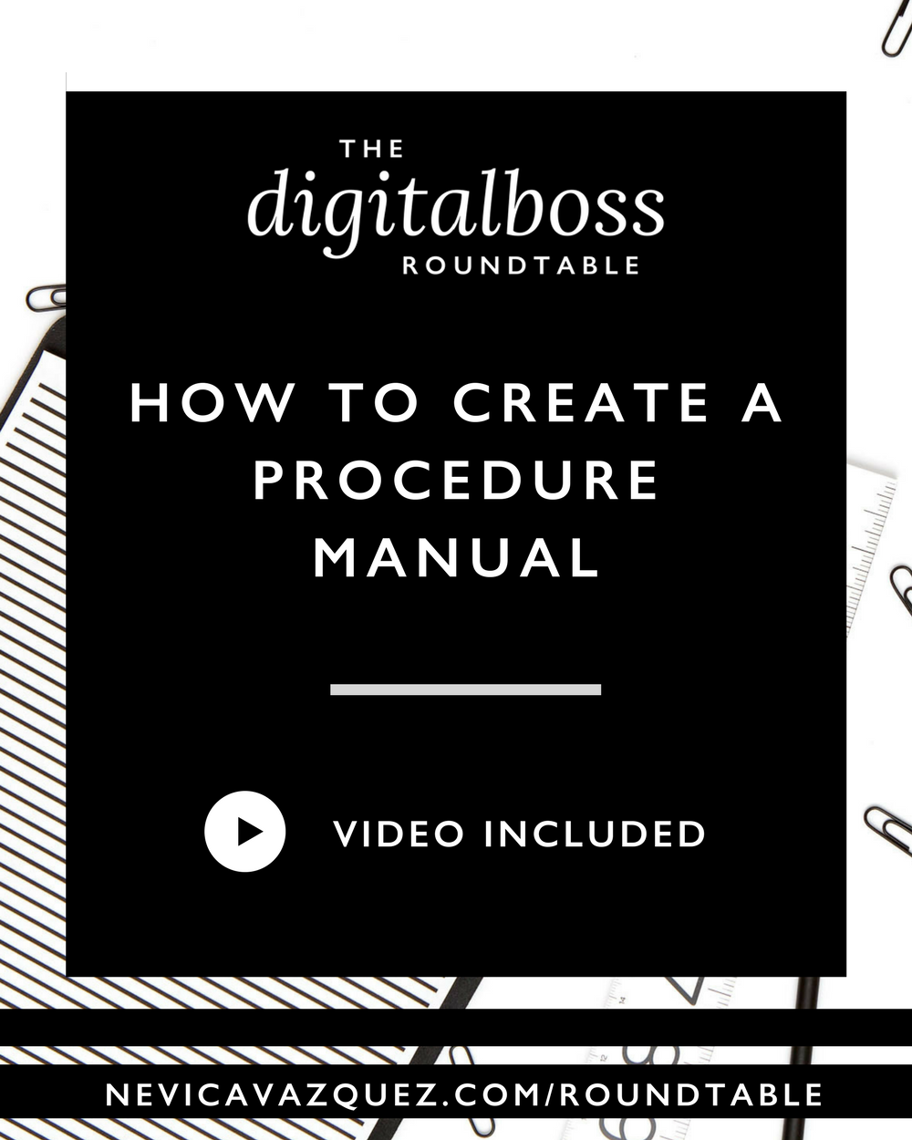 How To Create A Procedure Manual [Roundtable Series with Indigo Colton and Laura Neff]