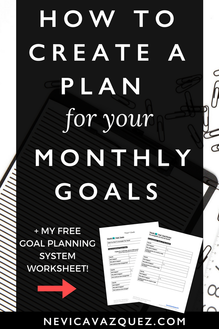 How To Create A Plan For Your Goals – So You Achieve Them Every Time